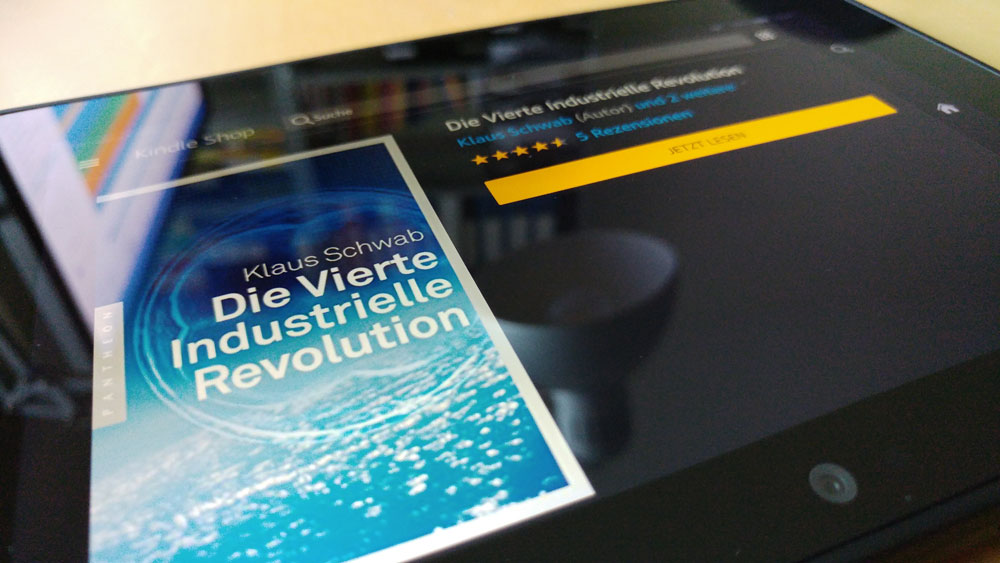 Buch auf Fire Tablet: Die Vierte Industrielle Revolution | Foto: Redaktion